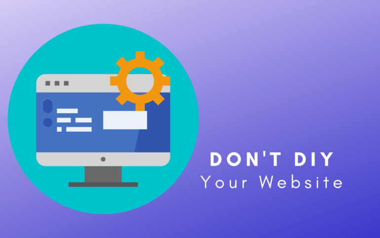 Don't Build Your Website